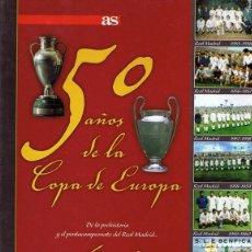 Coleccionismo deportivo: 50 AÑOS DE LA COPA DE EUROPA VOL1 1953 - 1962. Lote 63709507