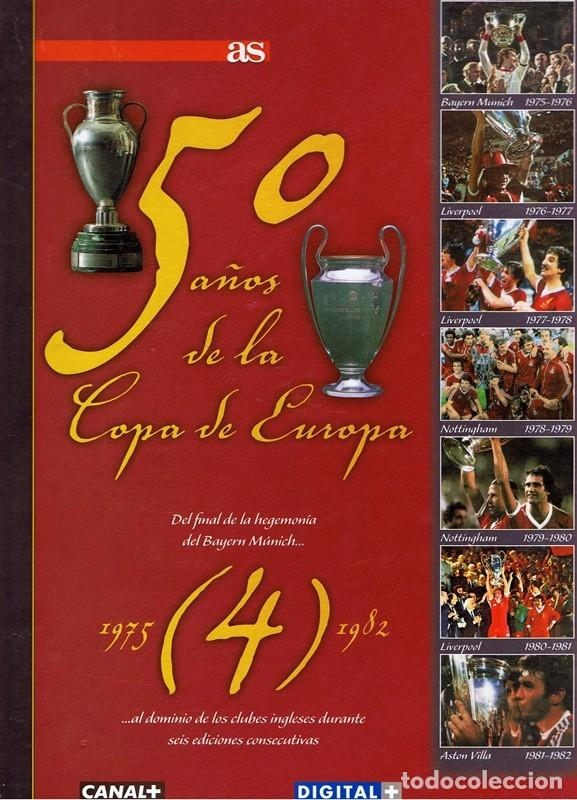 50 AÑOS DE LA COPA DE EUROPA VOL 4 1975 - 1982 (Coleccionismo Deportivo - Libros de Fútbol)
