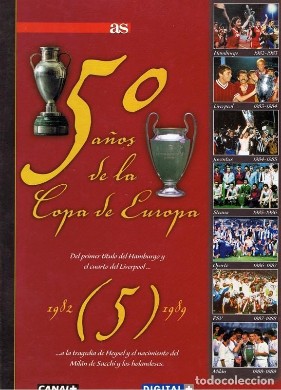 50 AÑOS DE LA COPA DE EUROPA VOL5 1982 - 1989 (Coleccionismo Deportivo - Libros de Fútbol)
