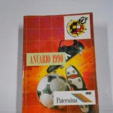 Coleccionismo deportivo: ANUARIO DE FUTBOL DE 1990. REAL FEDERACION ESPAÑOLA DE FUTBOL. PATERNINA.- TDK44. Lote 37734030