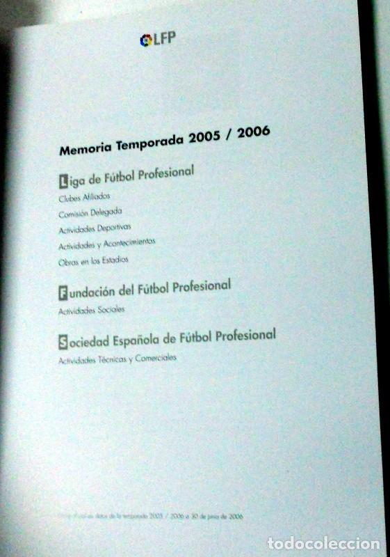 Coleccionismo deportivo: MEMORIA LIGA FUTBOL PROFESIONAL LFP Temporada 2005/2006 Revista SOLO para CLUBES Editada por la Liga - Foto 2 - 66172118