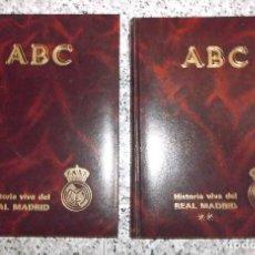 Coleccionismo deportivo: ABC HISTORIA VIVA DEL REAL MADRID 2 TOMOS 1902-1987.. Lote 66300050