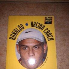 Coleccionismo deportivo: LIBRO RONALDO NACIDO CRACK 1997 FC BARCELONA. Lote 66970926
