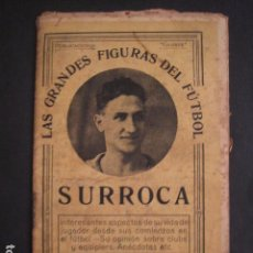 Coleccionismo deportivo: SURROCA - F.C. BARCELONA - GRANDES FIGURAS DEL FUTBOL - GLOBUS -VER FOTOS-(V-7545). Lote 67175141