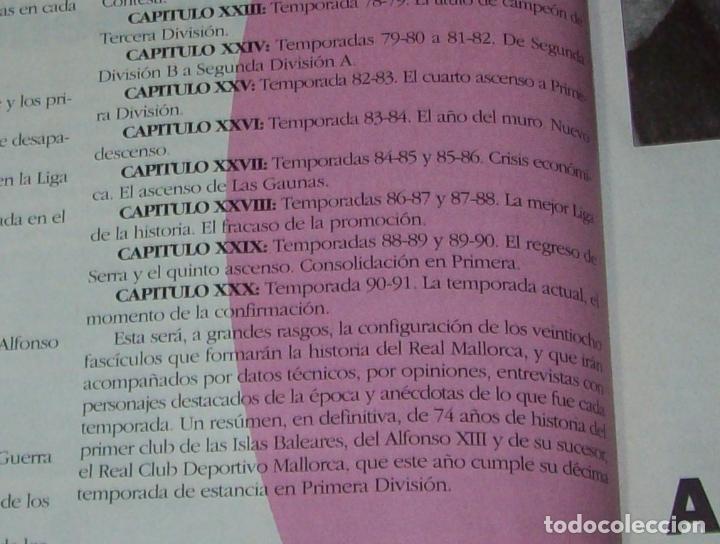 Coleccionismo deportivo: HISTORIA DEL REAL MALLORCA. EL DIA 16. 1991.TODO UNA JOYA!!!!!!!!!!!!!!!!!!!!. VER FOTOS. - Foto 7 - 142156689