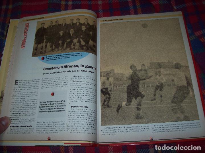 Coleccionismo deportivo: HISTORIA DEL REAL MALLORCA. EL DIA 16. 1991.TODO UNA JOYA!!!!!!!!!!!!!!!!!!!!. VER FOTOS. - Foto 18 - 142156689