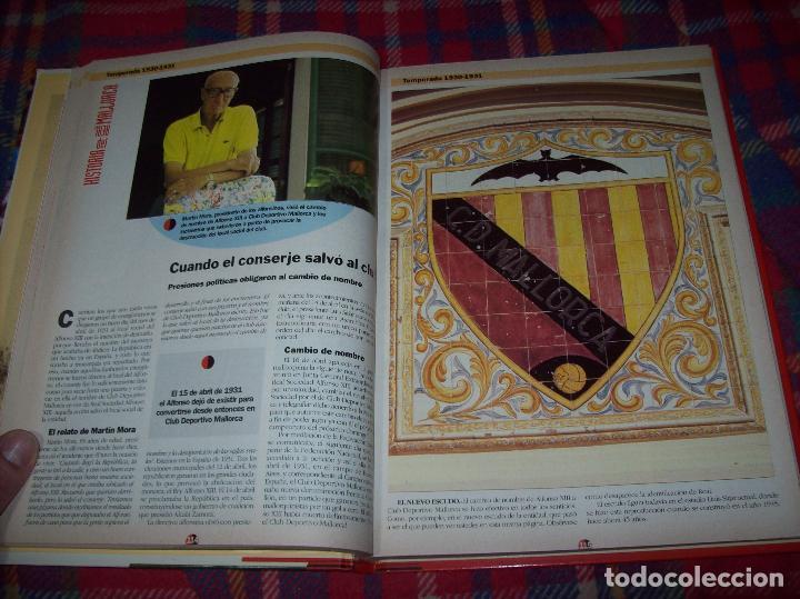 Coleccionismo deportivo: HISTORIA DEL REAL MALLORCA. EL DIA 16. 1991.TODO UNA JOYA!!!!!!!!!!!!!!!!!!!!. VER FOTOS. - Foto 19 - 142156689