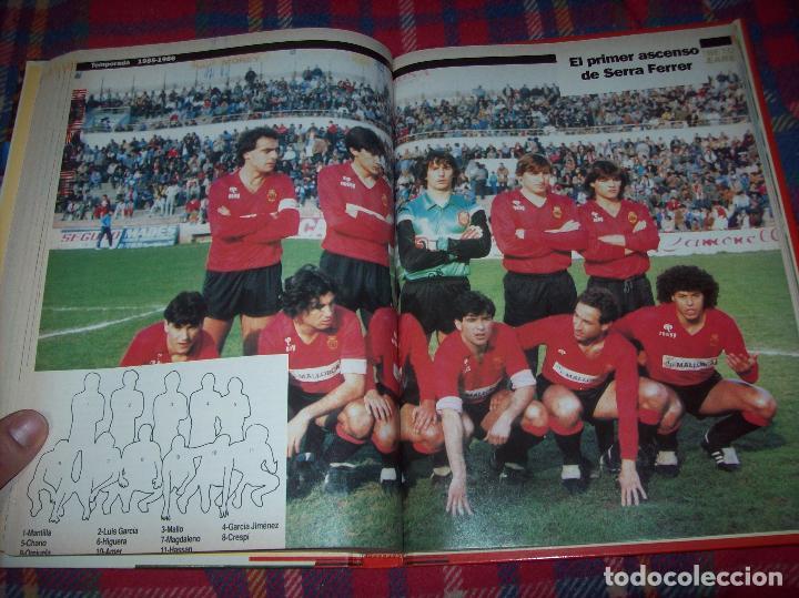 Coleccionismo deportivo: HISTORIA DEL REAL MALLORCA. EL DIA 16. 1991.TODO UNA JOYA!!!!!!!!!!!!!!!!!!!!. VER FOTOS. - Foto 35 - 142156689