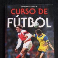Coleccionismo deportivo: CURSO DE FUTBOL - FRANCESCO CAVIGLIA - EDITORIAL DE VECCHI 1995.. Lote 68041021