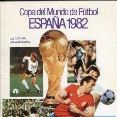 Coleccionismo deportivo: COPA DEL MUNDO DE FUTBOL - MUNDIAL ESPAÑA 1982 - PORTADA QUINI. Lote 39567488