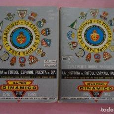 Coleccionismo deportivo: LIBRO DE FÚTBOL SUPER DINÁMICO Y ARTESANIA LIGA 1981-1982/81-82. Lote 69305181