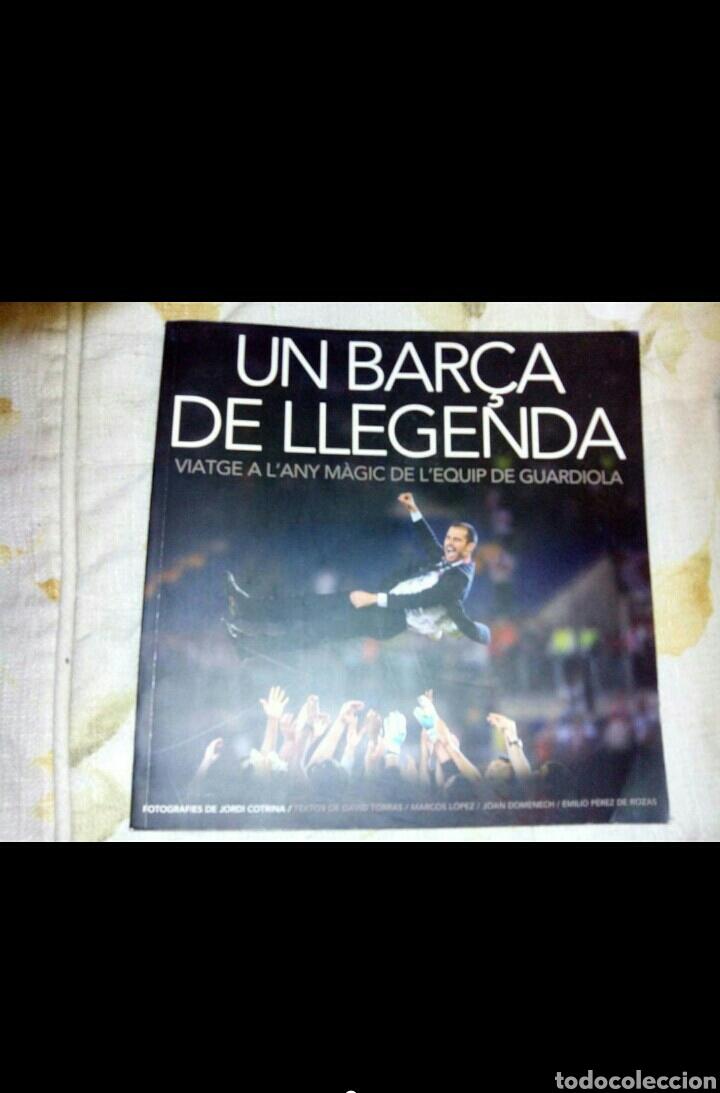 LIBRO FC BARCELONA UN BARÇA DE LEGENDA (Coleccionismo Deportivo - Libros de Fútbol)