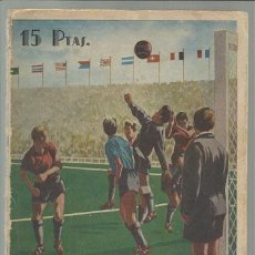 Coleccionismo deportivo: FUTBOL INTERNACIONAL ESPAÑOL, DESDE LA OLIMPIADA DE AMBERES AL CAMPEONATO DEL MUNDO 1954. Lote 71252631