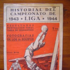 Coleccionismo deportivo: HISTORIAL DEL CAMPEONATO DE LIGA 1943 1944, RESULTADOS PUNTUACION FINAL, TABLA DE GOLEADORES. Lote 71662707