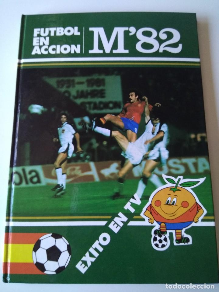 LIBRO CÓMIC FÚTBOL EN ACCIÓN M82 MUNDIAL ESPAÑA 82 NARANJITO (Coleccionismo Deportivo - Libros de Fútbol)