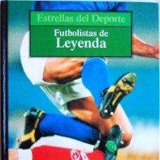 Coleccionismo deportivo: ESTRELLAS DEL DEPORTE VOL.3. FUTBOLISTAS DE LEYENDA. Lote 74198587