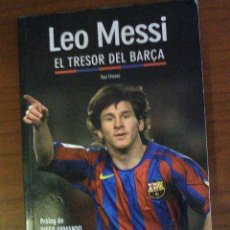 Coleccionismo deportivo: LEO MESSI. EL TRESOR DEL BARÇA.. Lote 74505755