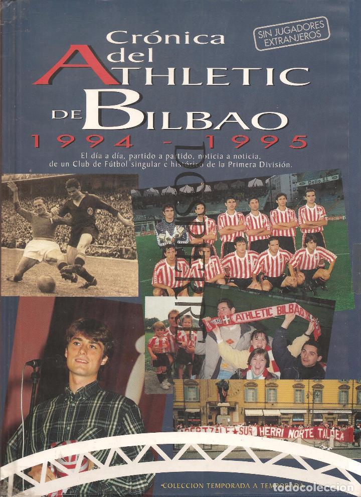 CRÓNICA DEL ATHLETIC DE BILBAO 1994-1995 VV.AA. EDITORIAL OIBAR AÑO 1995 (Coleccionismo Deportivo - Libros de Fútbol)