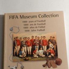 Coleccionismo deportivo: FIFA MUSEUM COLLECTION 1000 YEARS OF FOOTBALL 1996 COLECCIONISMO DEPORTIVO FUTBOL. Lote 75276375