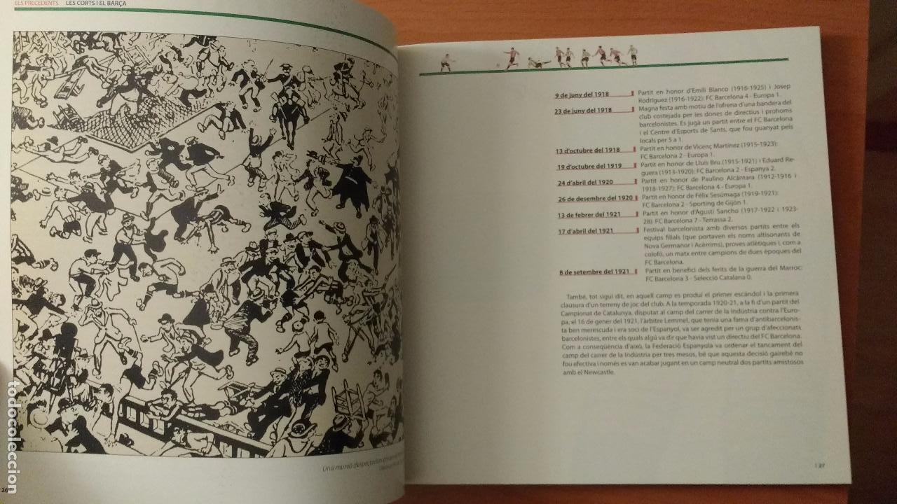 Coleccionismo deportivo: LIBRO LES CORTS I EL BARÇA 85 anys d'història compartida- ESTADIO BARCELONA - FUTBOL - EN CATALAN - Foto 8 - 53488992