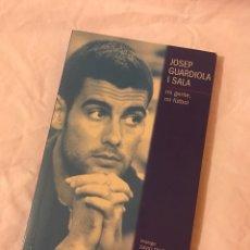 Coleccionismo deportivo: LIBRO SOBRE JOSEP GUARDIOLA. Lote 75726738