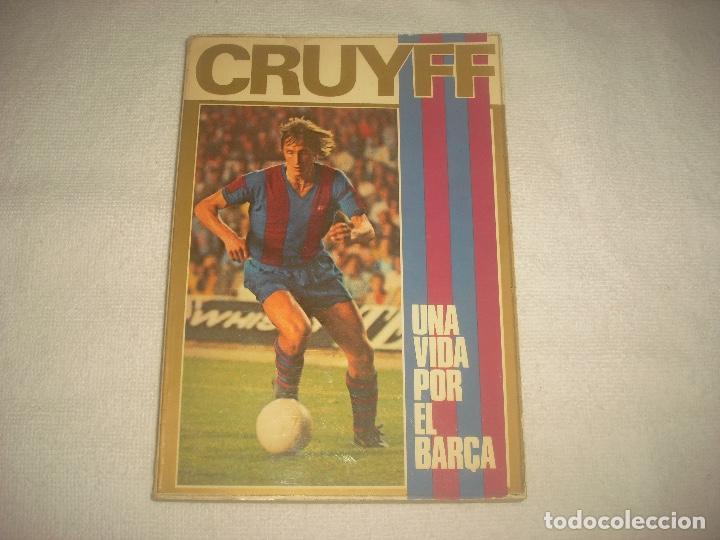 CRUYFF . UNA VIDA POR EL BARÇA . JOSE M. CASANOVAS 1973 (Coleccionismo Deportivo - Libros de Fútbol)