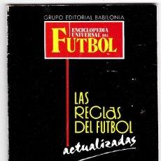 Coleccionismo deportivo: LAS REGLAS DEL FUTBOL ACTUALIZADAS. Lote 77856213