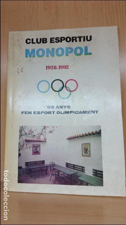 Coleccionismo deportivo: LIBRO E HISTORIA CLUB ESPORTIU MONOPOL 1928-1992 - Foto 2 - 78023789