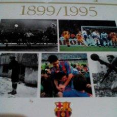 Coleccionismo deportivo: C3___LIBRO ___EL LIBRO DE ORO DEL BARÇA,1899/1995_ MIDE 31X23X3CM/TIENE 247 PAGINAS. Lote 78688769