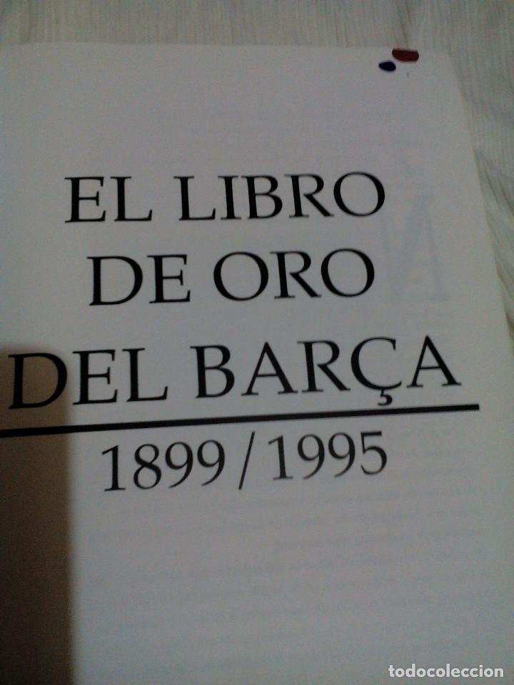 Coleccionismo deportivo: C3___libro ___El LIBRO DE ORO DEL BARÇA,1899/1995_ mide 31x23x3cm/tiene 247 paginas - Foto 4 - 78688769