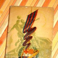 Coleccionismo deportivo: CINCUENTA AÑOS DEL F.C. BARCELONA 1899 - 1949 BODAS DE ORO DEL BARÇA DE ANDRÉS A. ARTÍS IMPECABLE!!. Lote 79090373