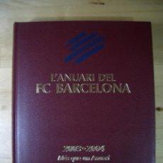 Coleccionismo deportivo: L' ANUARI DEL FC BARCELONA 2003 - 2004 - MÉS QUE UN ANUARI - DICUR - CATALAN FUTBOL FCB. Lote 79571197