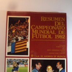 Collectionnisme sportif: RESUMEN DEL CAMPEONATO MUNDIAL DE FUTBOL DE 1982 HERNÁNDEZ PERPIÑA, J. VALENCIA 1982 ISBN 847231734X. Lote 79614149