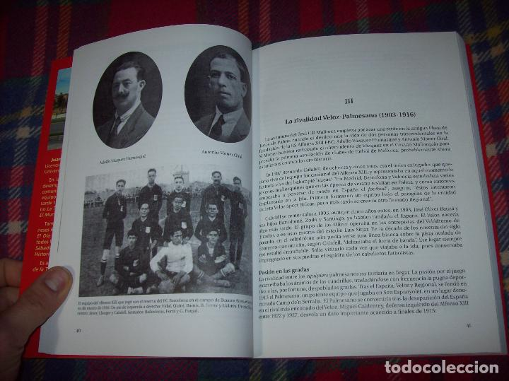 Coleccionismo deportivo: R. S. ALFONSO XIII . LA CARA OCULTA DEL REAL CD MALLORCA (1916-1931). JUAN C. PASAMONTES. 2010. - Foto 3 - 155354854