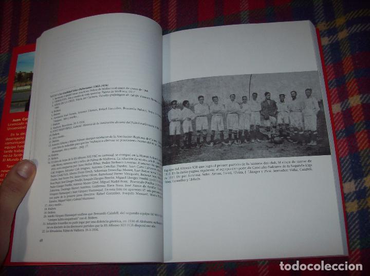 Coleccionismo deportivo: R. S. ALFONSO XIII . LA CARA OCULTA DEL REAL CD MALLORCA (1916-1931). JUAN C. PASAMONTES. 2010. - Foto 4 - 155354854