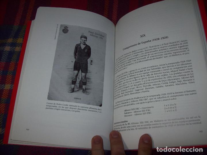 Coleccionismo deportivo: R. S. ALFONSO XIII . LA CARA OCULTA DEL REAL CD MALLORCA (1916-1931). JUAN C. PASAMONTES. 2010. - Foto 10 - 155354854