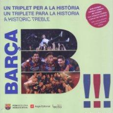 Coleccionismo deportivo: BARCA: UN TRIPLET PER A LA HISTORIA - EDITORIAL ANGLE, 2015 (PRECINTADO). Lote 227866320