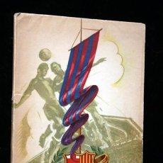 Coleccionismo deportivo: CINCUENTA AÑOS DEL C. F. BARCELONA 1899 - 1949. Lote 84831992