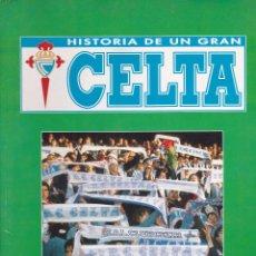 Coleccionismo deportivo: HISTORIA DE UN GRAN CELTA. CARPETA CON 6 FASCICULOS (COMPLETA). Lote 85788428