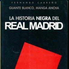 Coleccionismo deportivo: FERNANDO CARREÑO, LA HISTORIA NEGRA DEL REAL MADRID, GUANTE BLANCO MANGA ANCHA, . Lote 85845260