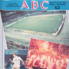 Coleccionismo deportivo - ABC. HISTORIA VIVA DEL REAL MADRID 52 REAL MADRID 3 NAPOLES 1 COPA DE EUROPA - 86092692