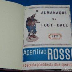 Coleccionismo deportivo: (M) ALMANAQUE DE FOOT-BALL 1927 ( FUTBOL ) POR BALTASAR PUIG DE BACARDI , ZAMORA, SAMITIER. Lote 148400476