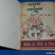Coleccionismo deportivo: (M) ATH BILBAO - LEONES Y CACHORROS , HISTORIA DEL ATLETICO DE BILBAO 1951 , 28 CAPITULOS. Lote 86219188