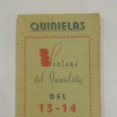 Coleccionismo deportivo: QUINIELAS. VENTA DEL QUINIELISTA. SISTEMA DEL 13 - 14. COMBINACIONES MIGUEL MONTEAGUDO AGUIRRE TDK20. Lote 90021040