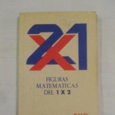 Coleccionismo deportivo: FIGURAS MATEMÁTICAS DEL 1 X 2 - ALONSO TEJO, T. QUINIELA. TDK20. Lote 90023228