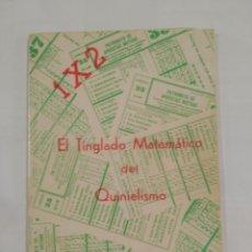 Coleccionismo deportivo: 1 X 2 EL TINGLADO MATEMATICO DEL QUINIELISMO. FERNANDO G. ESQUIVA. TDK20. Lote 90041384