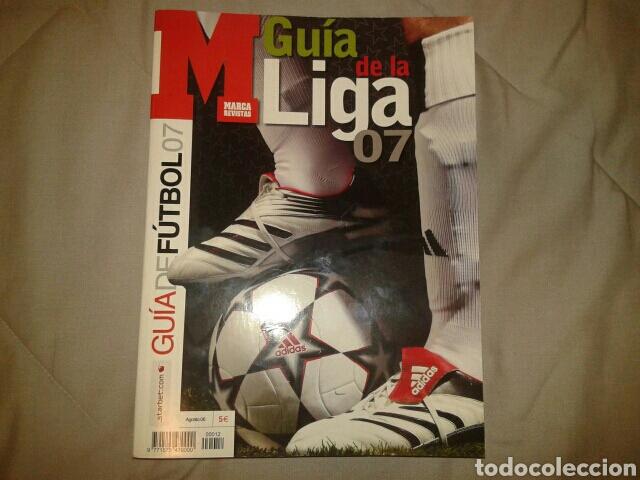 MARCA GUIA DE LA LIGA 07 - FÚTBOL TEMPORADA 2006/2007 (Coleccionismo Deportivo - Libros de Fútbol)