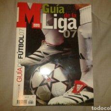 Coleccionismo deportivo: MARCA GUIA DE LA LIGA 07 - FÚTBOL TEMPORADA 2006/2007. Lote 91405664