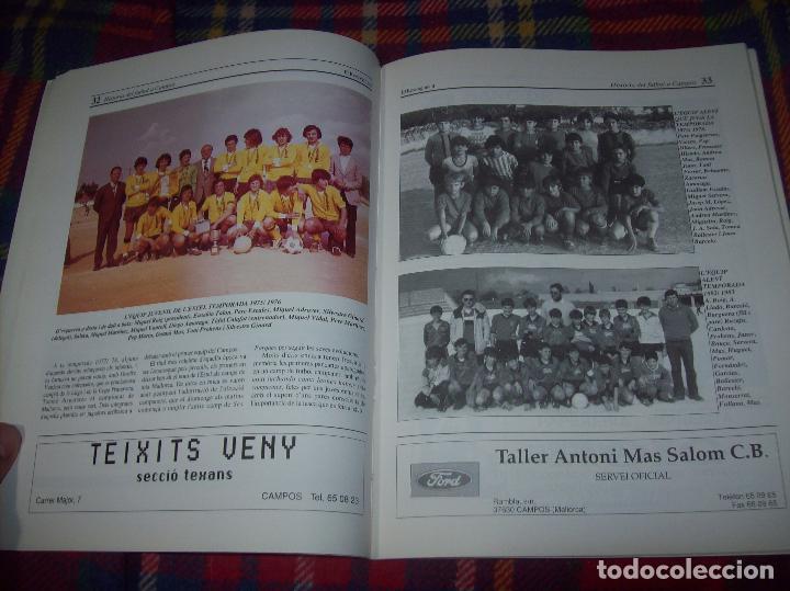 HISTÒRIA DEL FUTBOL A CAMPOS , 1924 - 1994 .ED. DEL MIGJORN. CLUB ESPORTIU CAMPOS. 1994. MALLORCA (Coleccionismo Deportivo - Libros de Fútbol)