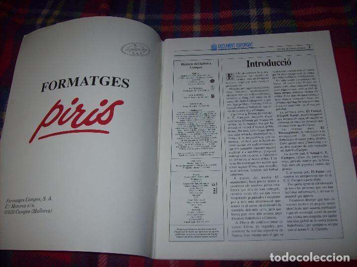 Coleccionismo deportivo: HISTÒRIA DEL FUTBOL A CAMPOS , 1924 - 1994 .ED. DEL MIGJORN. CLUB ESPORTIU CAMPOS. 1994. MALLORCA - Foto 3 - 92332820